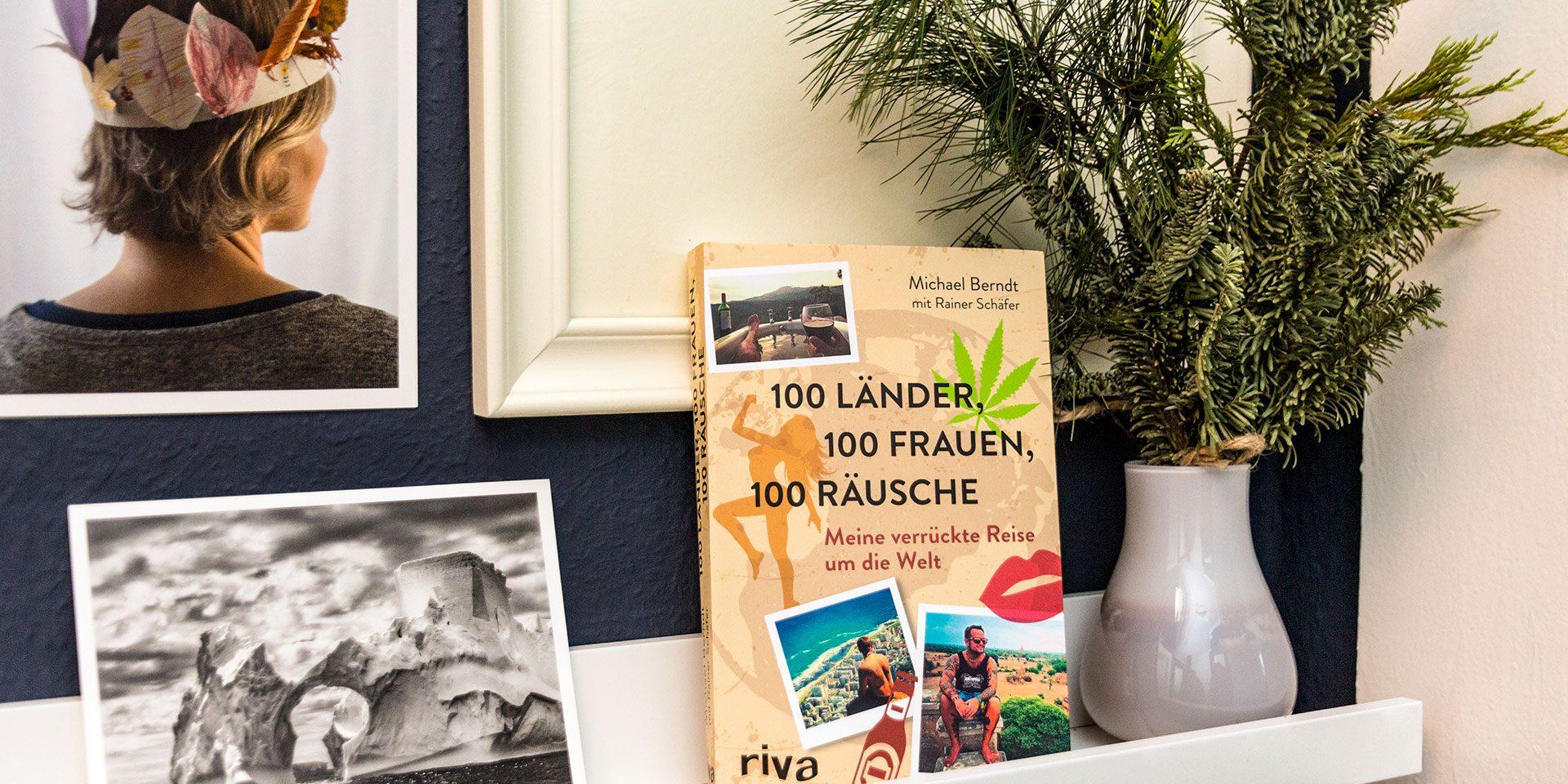100 Länder, 100 Frauen, 100 Räusche – unterhaltsame Literatur.