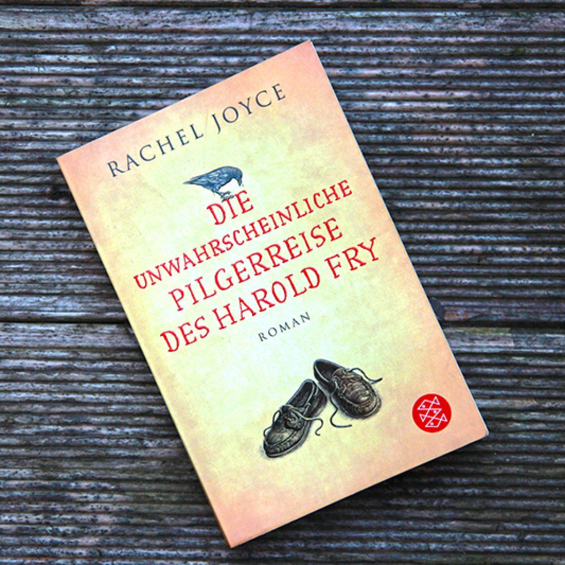 Die unwahrscheinliche Pilgerreise des Harold Fry von Rachel Joyce.