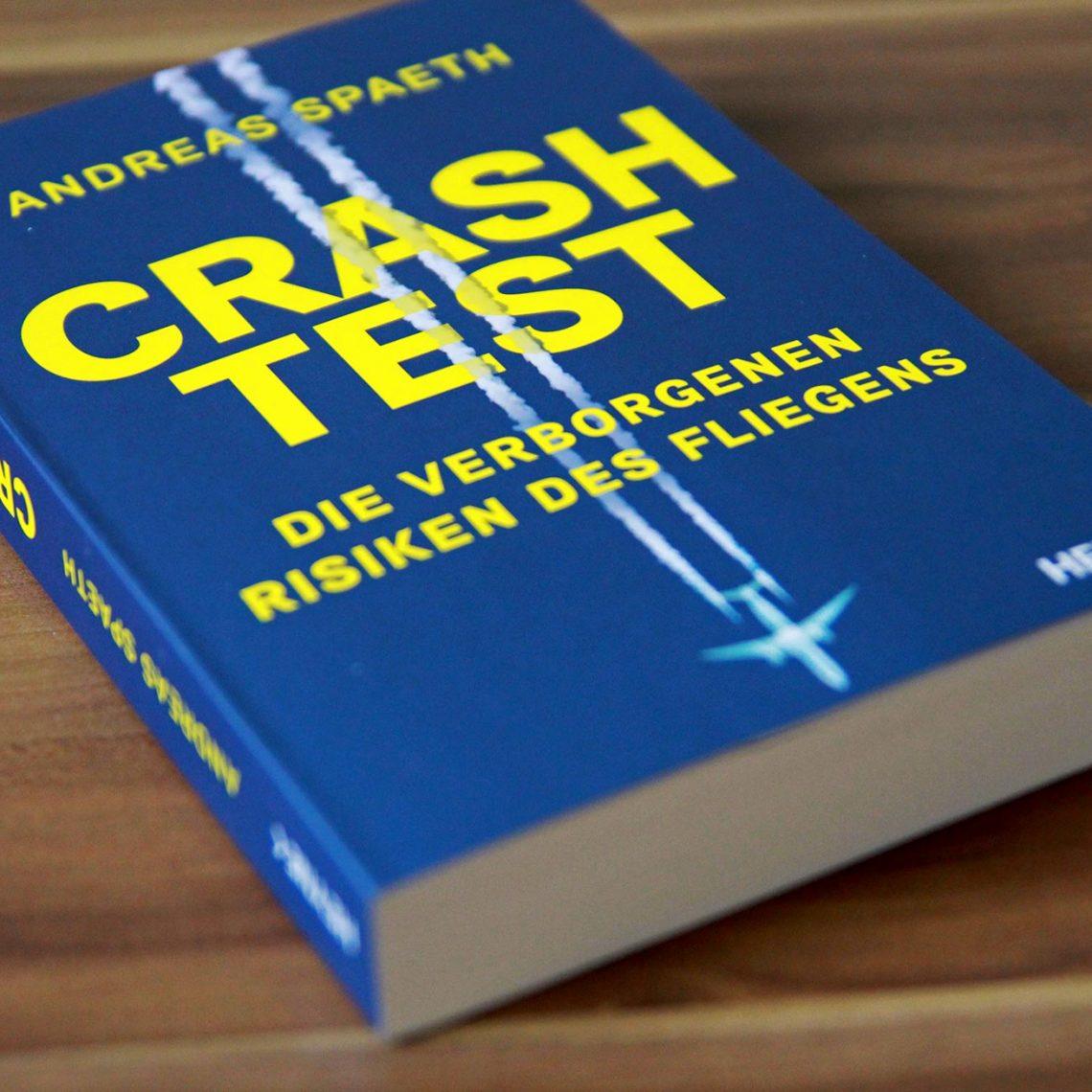 """288 Seiten dick und im Paperback gebunden: """"Crashtest"""" von Adreas Spaeth aus dem Heyne Verlag."""