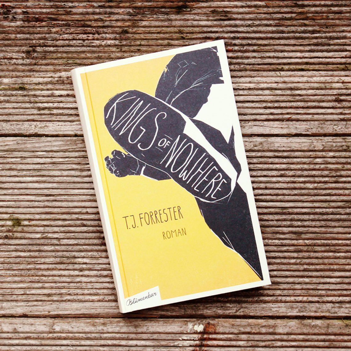 T.J. Forrester - Kings Of Nowhere